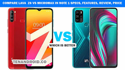 Compare Lava  Z6 vs Micromax IN Note 1 Specs, Features, Review, Price | Which is better