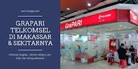 Daftar Lokasi GraPARI Telkomsel Di Makassar Dan Daerah Sekitarnya