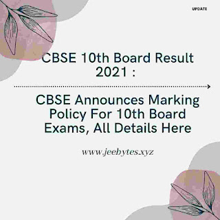 CBSE Announces Marking Policy For 10th Board Exams, All Details Here
