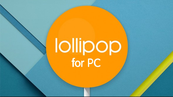 Android Lollipop para PC