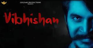 Gulzaar Chhaniwala - Vibhishan Lyrics