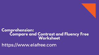 Comprehension: Compare and Contrast and Fluency Free Worksheet