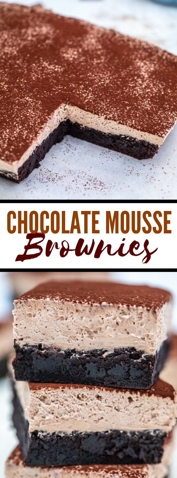 Chocolate Mousse Brownies or Best Brownies EVER! #desserts #cake