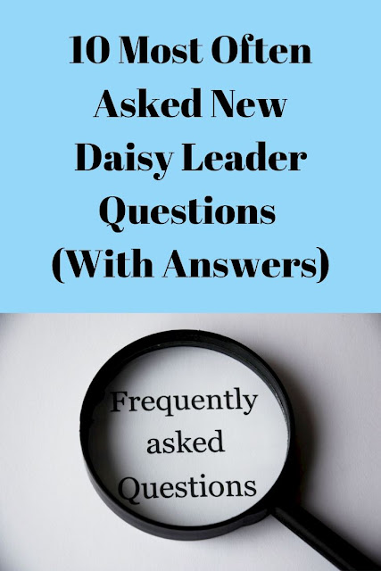 10 Most Often Asked New Daisy Leader Questions (With Answers)