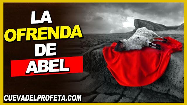 La ofrenda de Abel - William Marrion Branham en Español