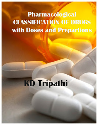 Pharmacological Classifications of Drugs with Doses and Preparations 5th edition