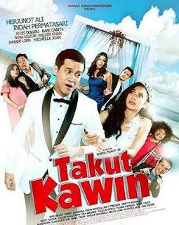 Nonton Streaming Film Indonesia Takut Kawin 2018 Full Movie