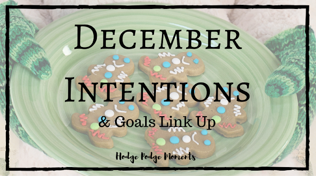 December Intentions & Goals Link Up