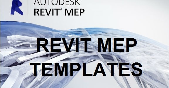 Revit MEP Systems Templates Metric and US Units