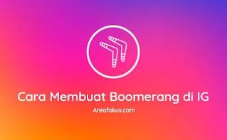 Cara Membuat Boomerang di IG