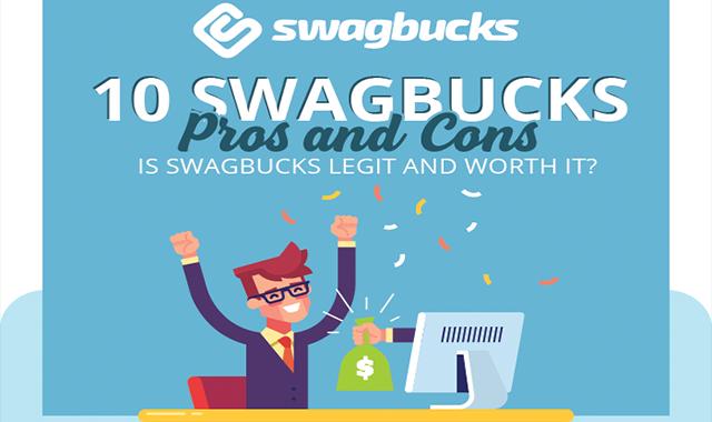 10 Swagbucks Pros and Cons: Is Swagbucks Legit and Worth It?