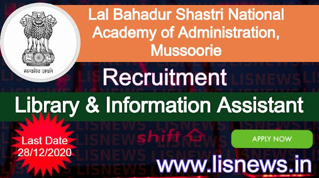 Library & Information Assistant at Lal Bahadur Shastri National Academy of Administration, Mussoorie