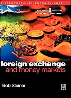Foreign Exchange and Money Markets: Theory, Practice and Risk Management