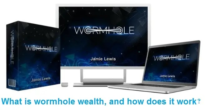 What is wormhole wealth, and how does it work?