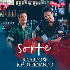 Download Ricardo e João Fernando Sorte 2016 Download Ricardo e João Fernando Sorte 2016 capa 2Bric
