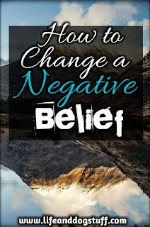 How to Change Negative Core Beliefs.