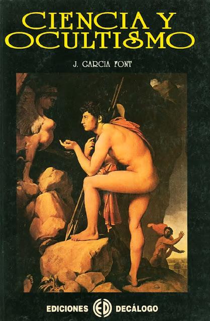 Ciencia y Ocultismo de Juan Garcia Font