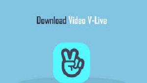 Cara Download Video di Vlive
