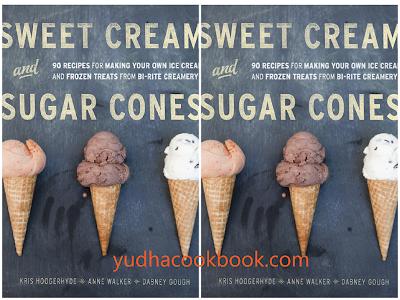 download ebook Sweet Cream and Sugar Cones