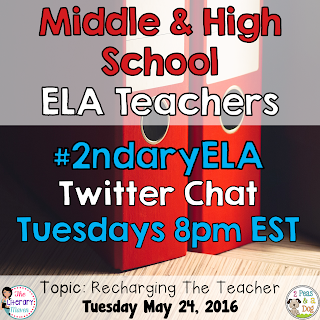 On Tuesday, May 24, our #2ndaryELA chat will focus on recharging the teacher.