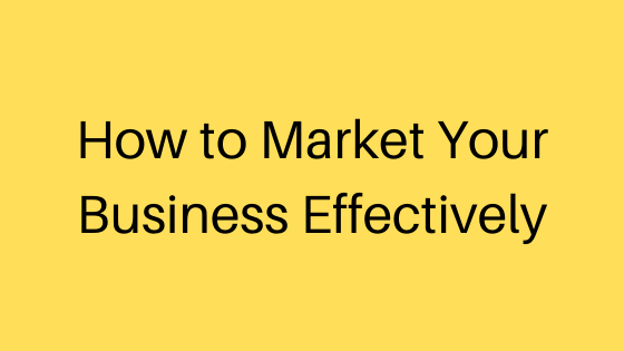 Online Marketing; Starting a new business; How to Market Your Business