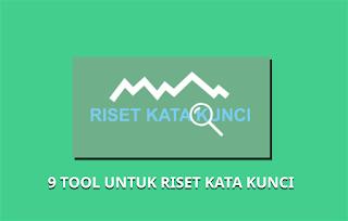 Tool Gratis Untuk Riset Kata kunci (keyword)