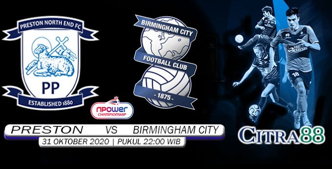 PREDIKSI PRESTON VS BIRMINGHAM CITY 31 OKTOBER 2020