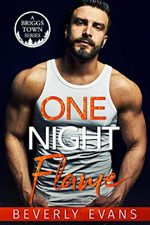 One Night Flame - A contemporary second chance romance by Beverly Evans