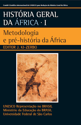 Metodologia e Pré-História da África - Joseph Ki-Zerbo