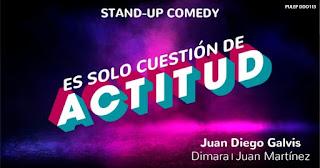 Stand Up Comedy ES SÓLO CUESTIÓN DE ACTITUD 2020