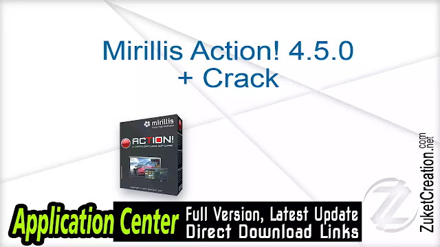 Mirillis Action! 4.5.0 + Crack