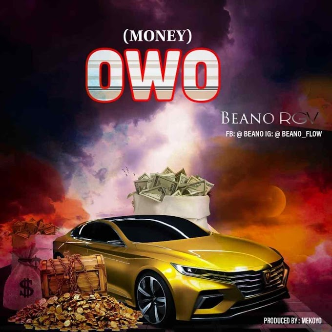 [Music] Beano RGV – OWO (Money.mp3