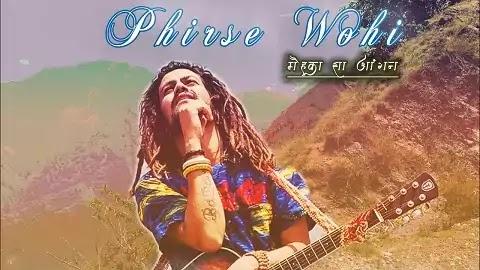 Phirse Wohi Lyrics in Hindi Font | Hansraj Raghuwanshi, Adamya Sharma