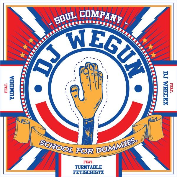 DJ Wegun – School For Dummies – EP (ITUNES MATCH AAC M4A)