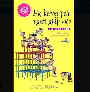 Kỹ Năng Mềm - Mẹ Không Phải Người Giúp Việc ebook PDF-EPUB-AWZ3-PRC-MOBI