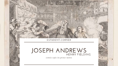 Comic epic in prose , comic elements in Joseph andrews notes estudent-corner
