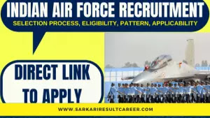 Indian Air Force Recruitment SARKARI RESULT