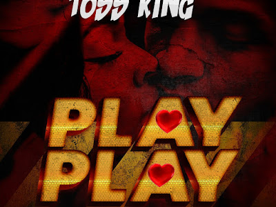 DOWNLOAD MP3: Toss King - Play Play
