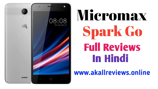 Micromax Spark Go Full Specification In Hindi