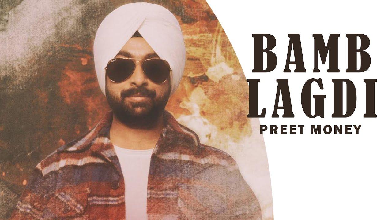 Bamb Lagdi Lyrics  - Preet Money