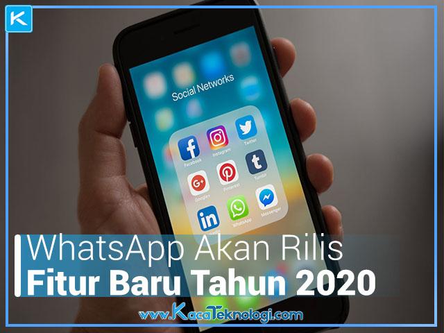 WhatsApp Akan Rilis Fitur Baru Tahun 2020, Fitur Baru WA 2020, WhatsApp akan rilis fitur ini 2020, WA akan update fitur baru 2020, Fitur Dark Mode WA, Whatsapp keluarkan fitur baru tahun 2020