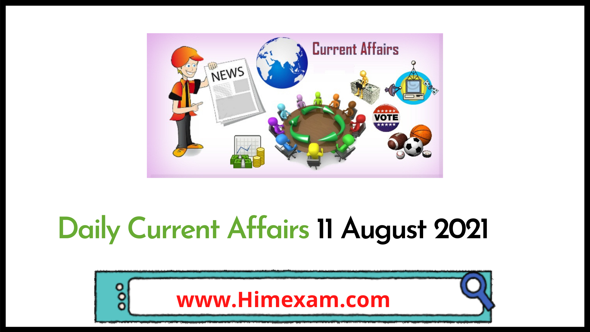 Daily Current Affairs 11 August 2021