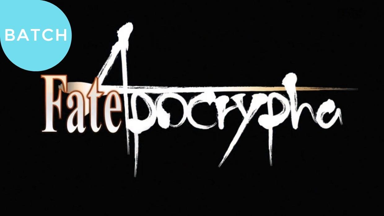 Fate Apocrypha Subtitle Indonesia [Batch]