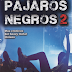 #Reseña: Pájaros Negros 2 - Más crónicas del heavy metal chileno