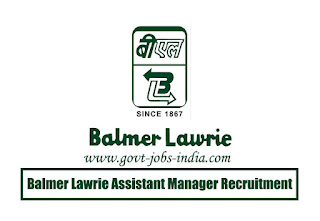 Balmer Lawrie Assistant Manager Recruitment 2020