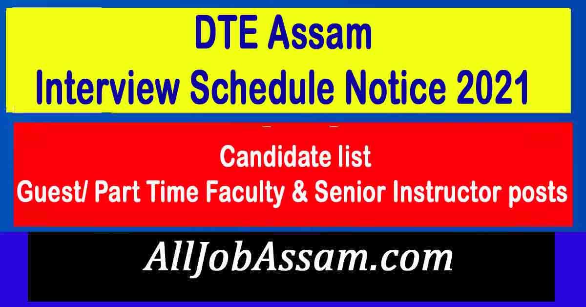DTE Assam Interview Notice 2021