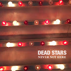 DEAD STARS - Never not here (Álbum)