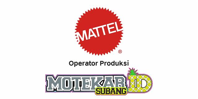 Lowongan Kerja PT Mattel Indonesia Februari 2021 - Motekar Subang