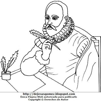 Dibujo de Miguel de Cervantes Saavedra para colorear pintar imprimir, recortar y pegar. Dibujo de Miguel de Cervantes Saavedra hecho por Jesus Gómez