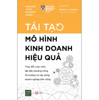 Tái Tạo Mô Hình Kinh Doanh Hiệu Quả ebook PDF EPUB AWZ3 PRC MOBI